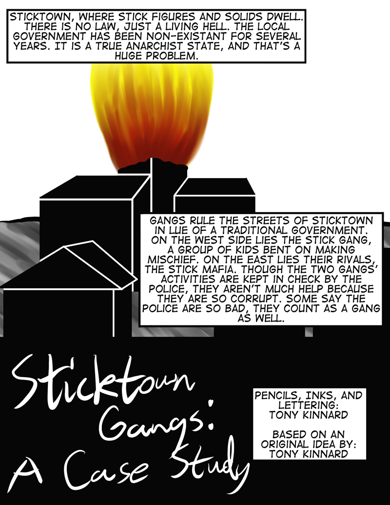 Sticktown Gangs and History of Sticktown: Page 1